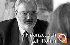 Finanzcoach Ralf Rohm - Fair, Professionell, Kundenfreundlich - Er lohnt sich für Sie!